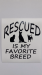 2 x Rescued is my favourite breed dog sticker decal ideal for fundraising van boat shop window black